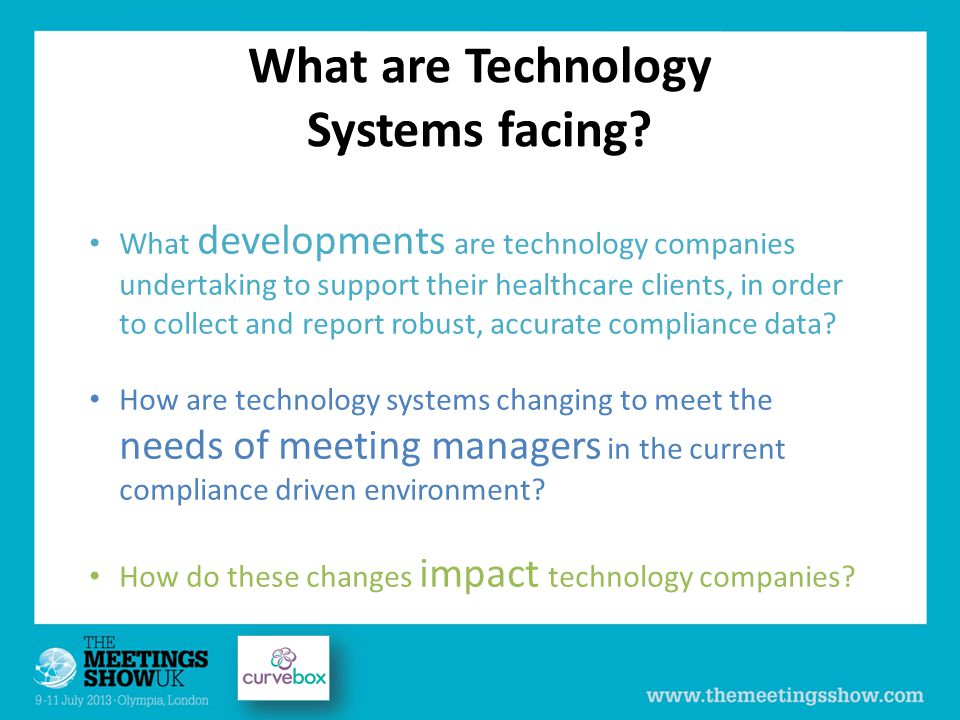 What are Technology Systems facing.