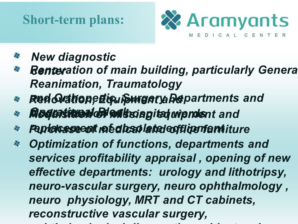 New diagnostic center Renovation of main building, particularly General Reanimation, Traumatology and Orthopedic, Surgery Departments and Operational