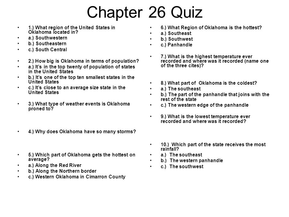 Chapter 26 Quiz 1.) What region of the United States in Oklahoma located in.