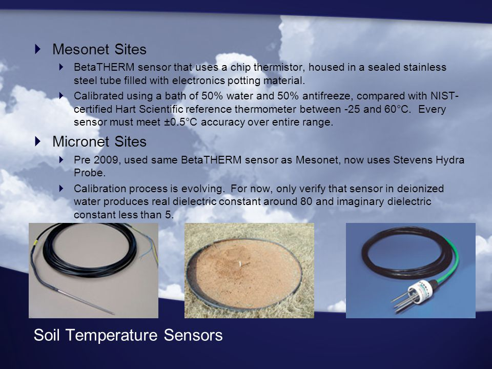 Soil Temperature Sensors  Mesonet Sites  BetaTHERM sensor that uses a chip thermistor, housed in a sealed stainless steel tube filled with electronics potting material.