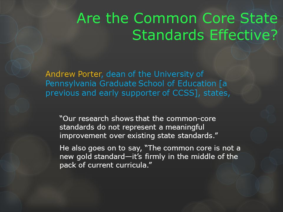 Are the Common Core State Standards Effective.