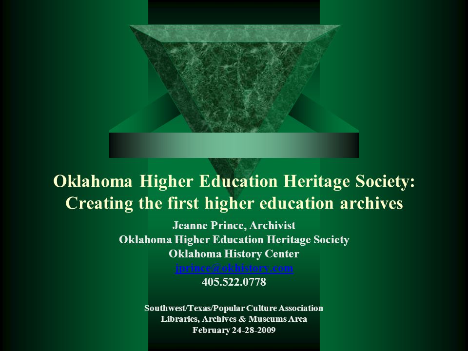 History of OHEHS  The Friends of Old Central was established in 1991 as a non-profit support group to strengthen and enhance, through private funding, the development and maintenance of the exhibits of the Oklahoma Museum of Higher Education.
