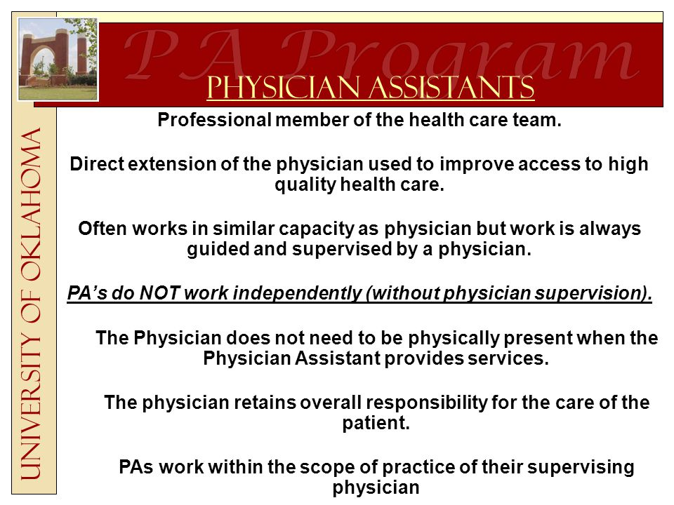 University of Oklahoma Scope of Practice Obtain a patient's accurate medical history Perform a thorough physical examination