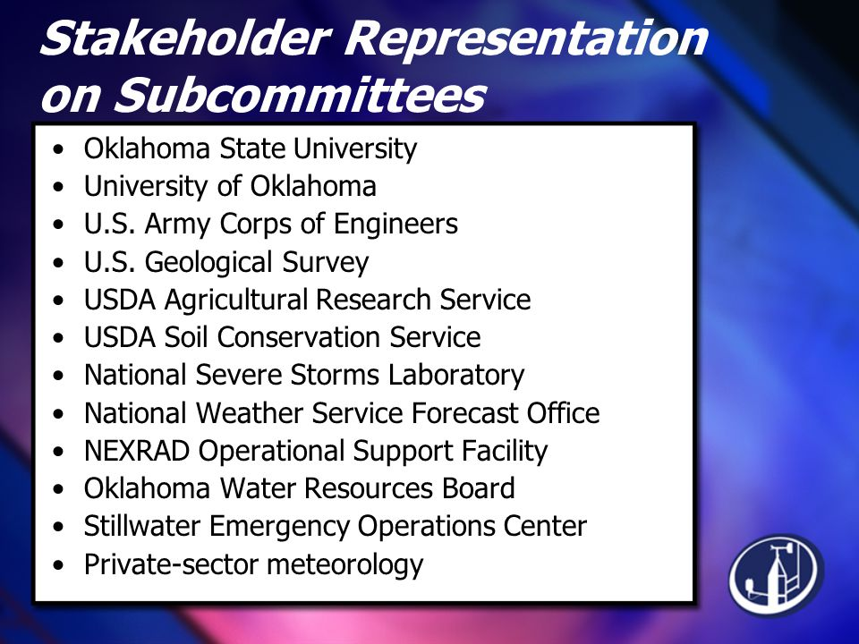 Stakeholder Representation on Subcommittees Oklahoma State University University of Oklahoma U.S.