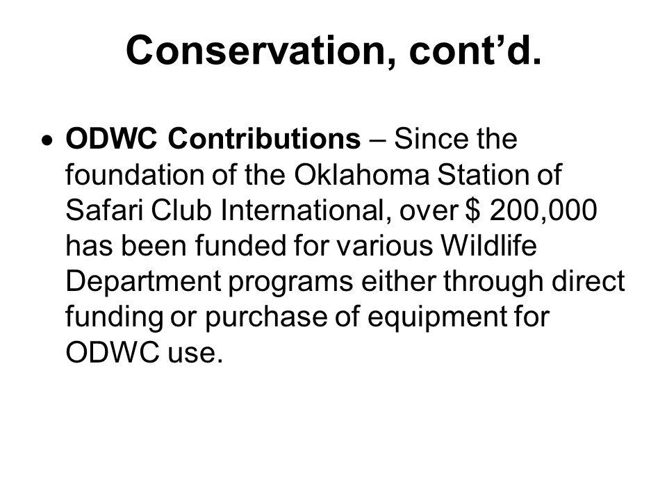 Conservation, cont'd.