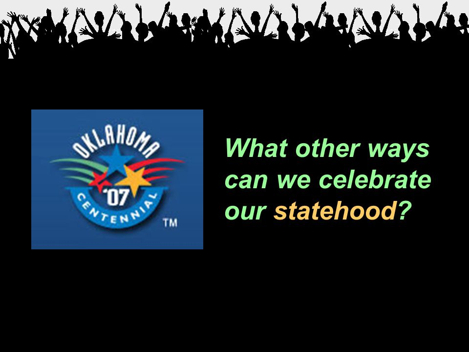 What other ways can we celebrate our statehood?