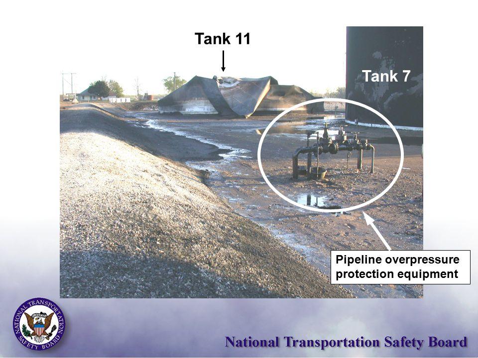 Tank 11 Tank 7 Pipeline overpressure protection equipment