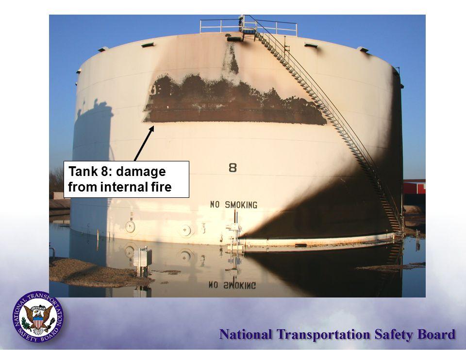 Tank 8: damage from internal fire
