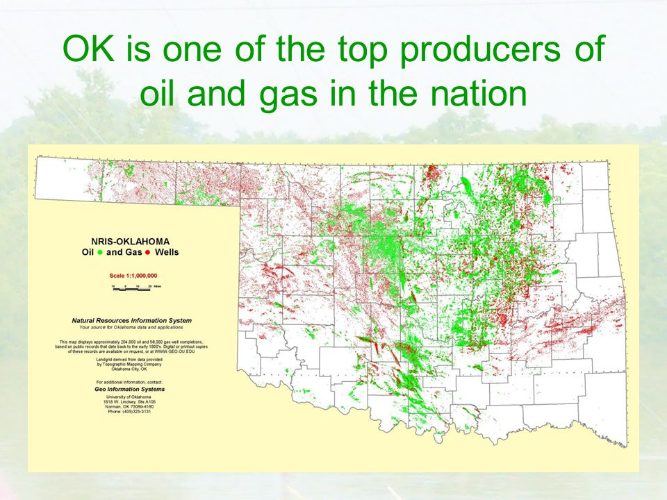 OK is one of the top producers of oil and gas in the nation