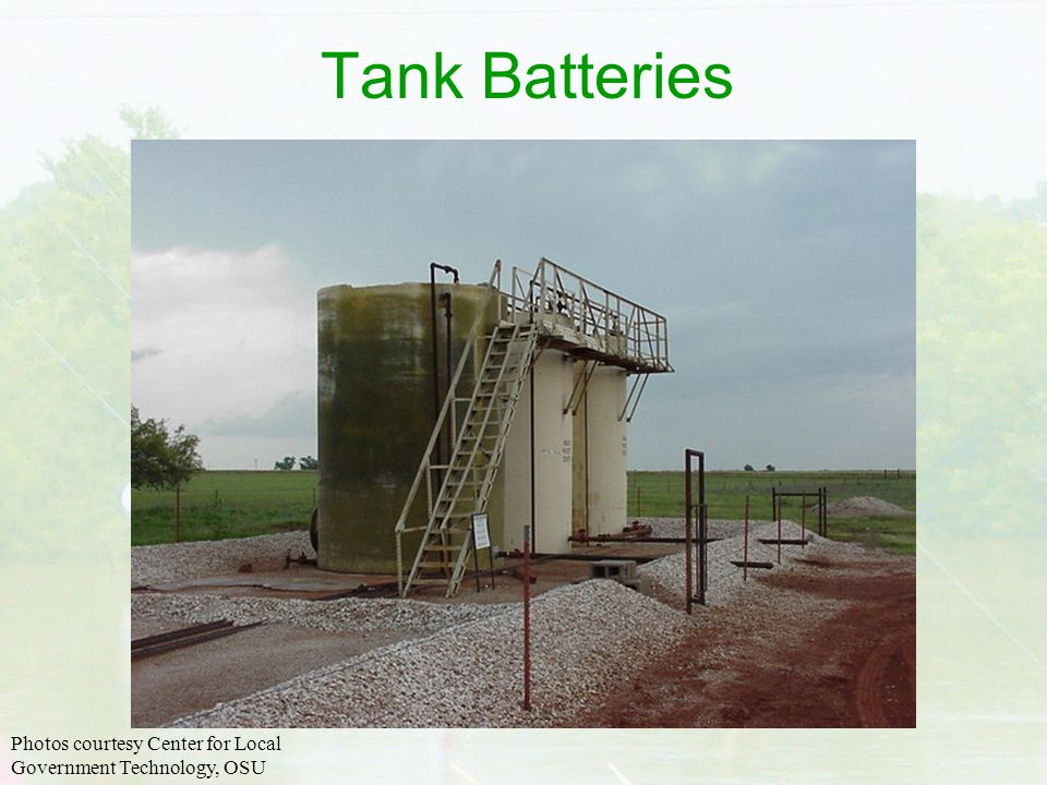 Tank Batteries Photos courtesy Center for Local Government Technology, OSU