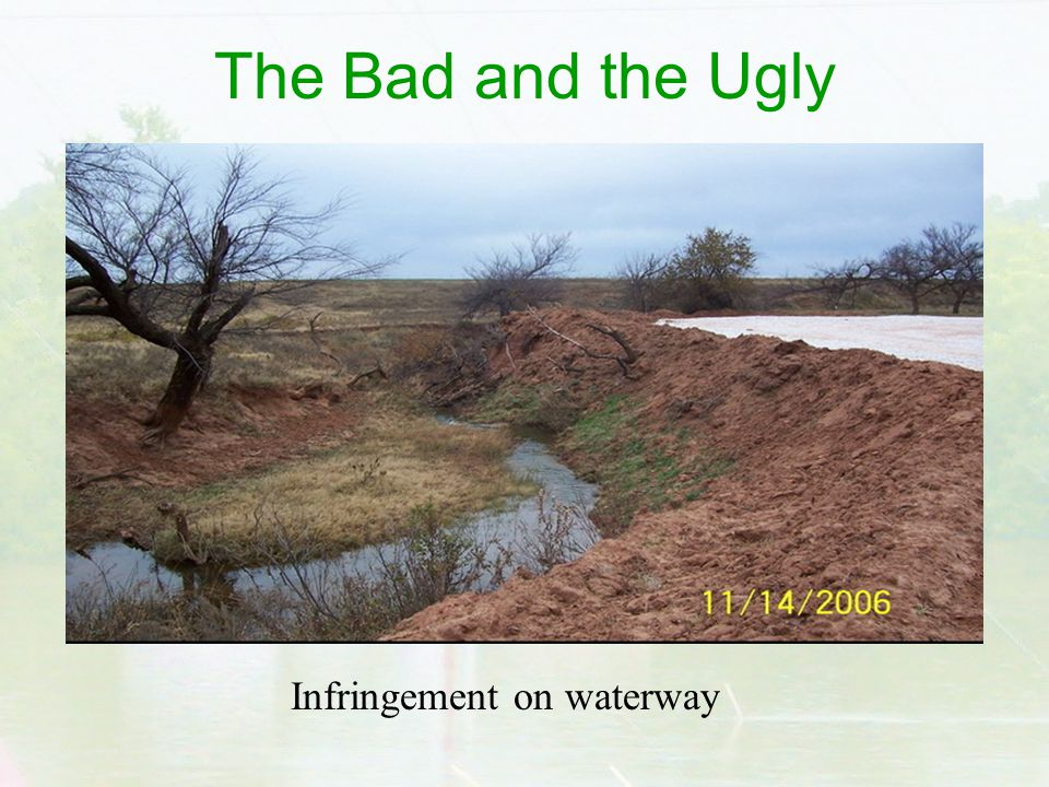 The Bad and the Ugly Infringement on waterway