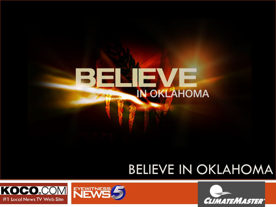 BELIEVE IN OKLAHOMA #1 Local News TV Web Site