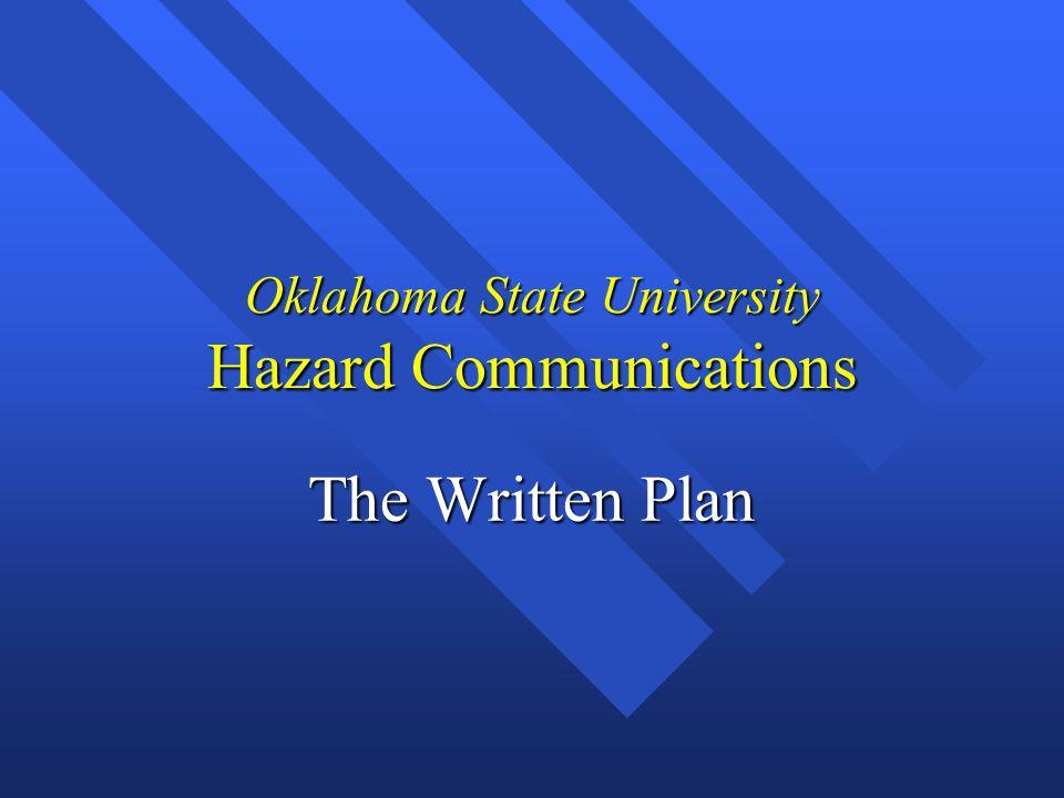 Oklahoma State University Hazard Communications The Written Plan