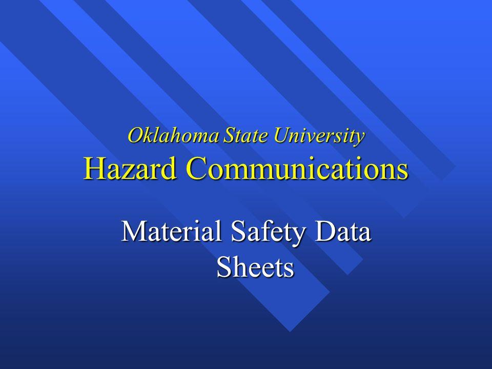 Oklahoma State University Hazard Communications Material Safety Data Sheets