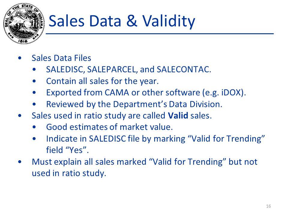Sales Data & Validity Sales Data Files SALEDISC, SALEPARCEL, and SALECONTAC.