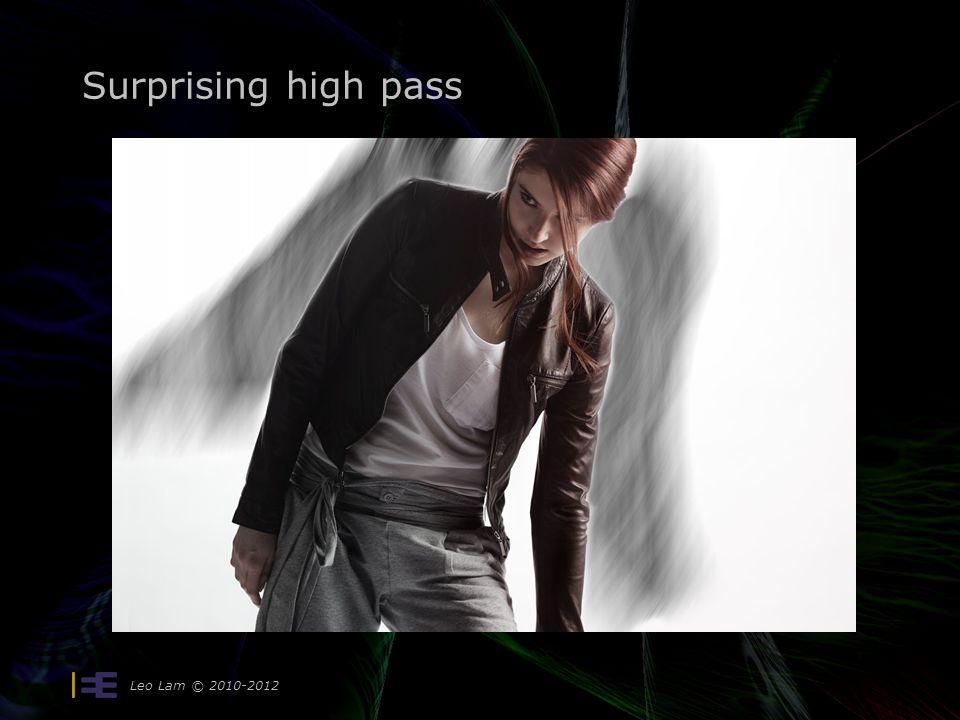 Surprising high pass Leo Lam © 2010-2012