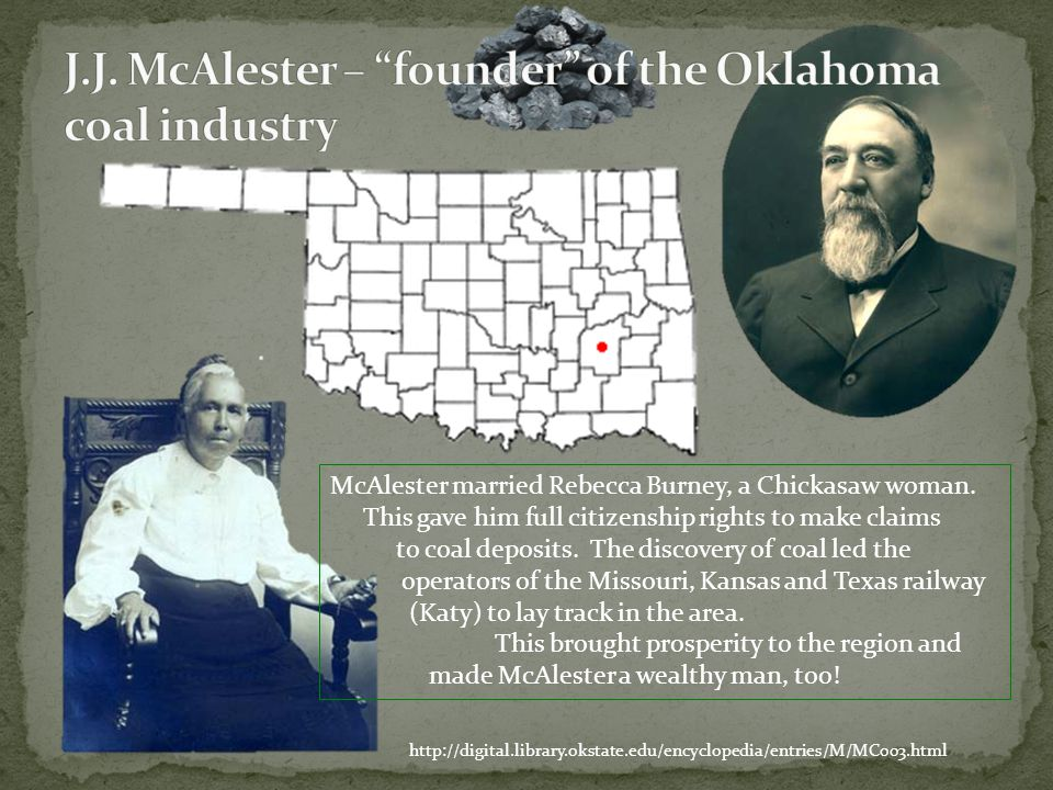 http://digital.library.okstate.edu/encyclopedia/entries/M/MC003.html McAlester married Rebecca Burney, a Chickasaw woman. This gave him full citizensh