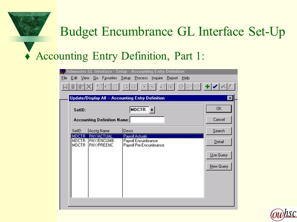 Budget Encumbrance GL Interface Set-Up t Accounting Entry Definition, Part 1: