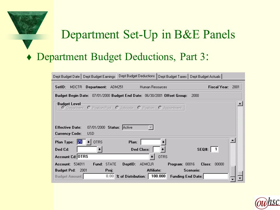 Department Set-Up in B&E Panels t Department Budget Deductions, Part 3 :