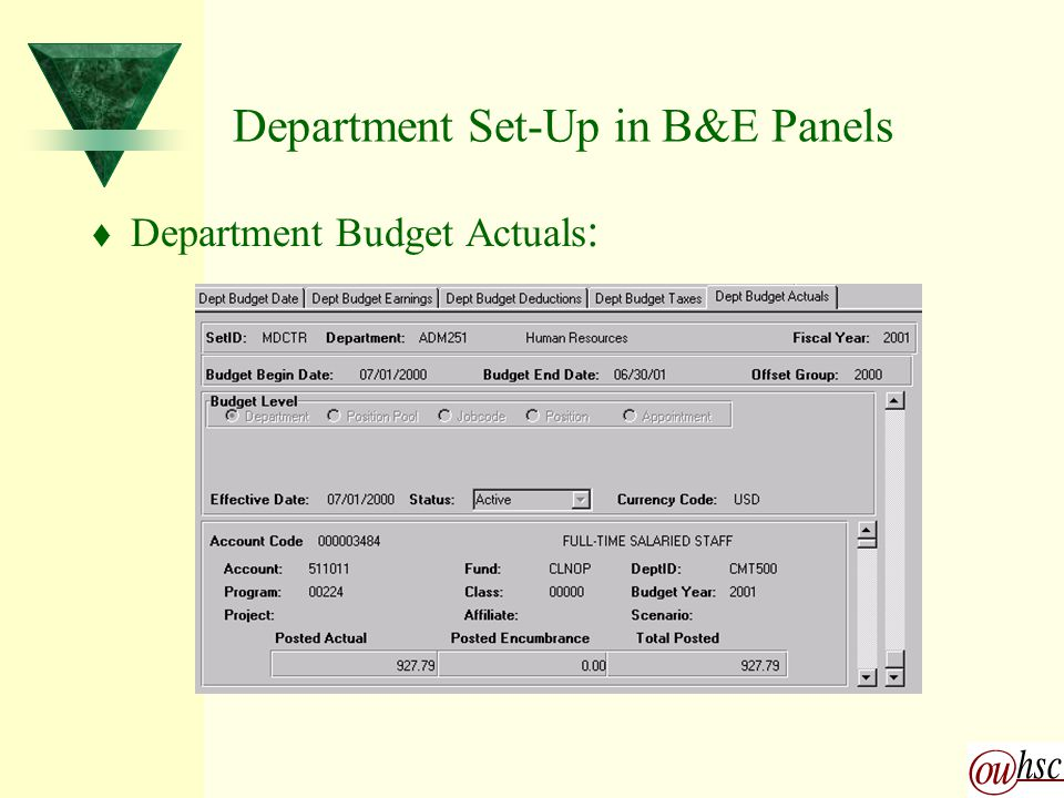 Department Set-Up in B&E Panels t Department Budget Actuals :