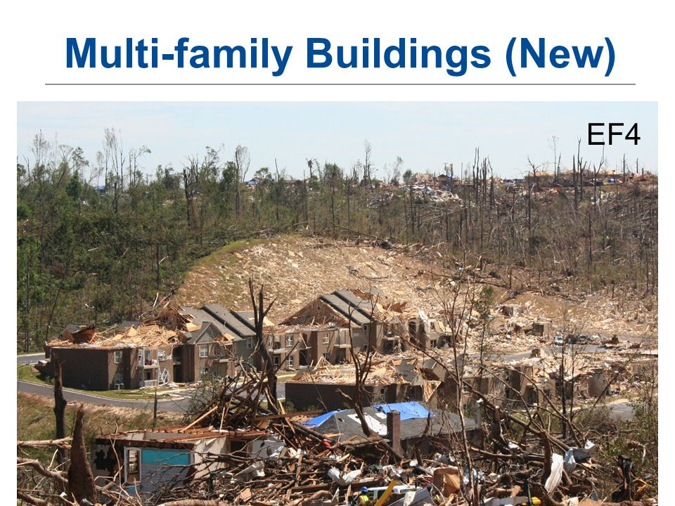 Building Design for Tornadoes – OKSEA March 201339 Multi-family Buildings (New) EF4