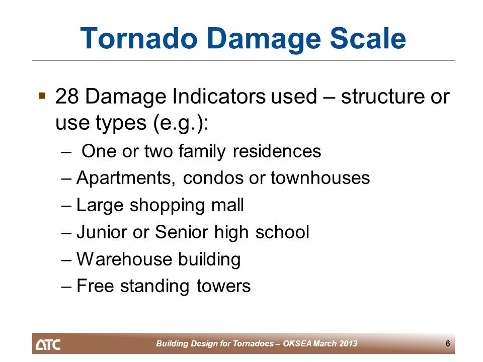 Building Design for Tornadoes – OKSEA March 201347 Suggested Tornado Design Premise  Strengthen building like we do for hurricanes  Do not try and protect for wind-borne debris  Do design so interior walls stay in place  Keep exterior corners together  Maybe consider a way to 'vent' the upper portion of the building