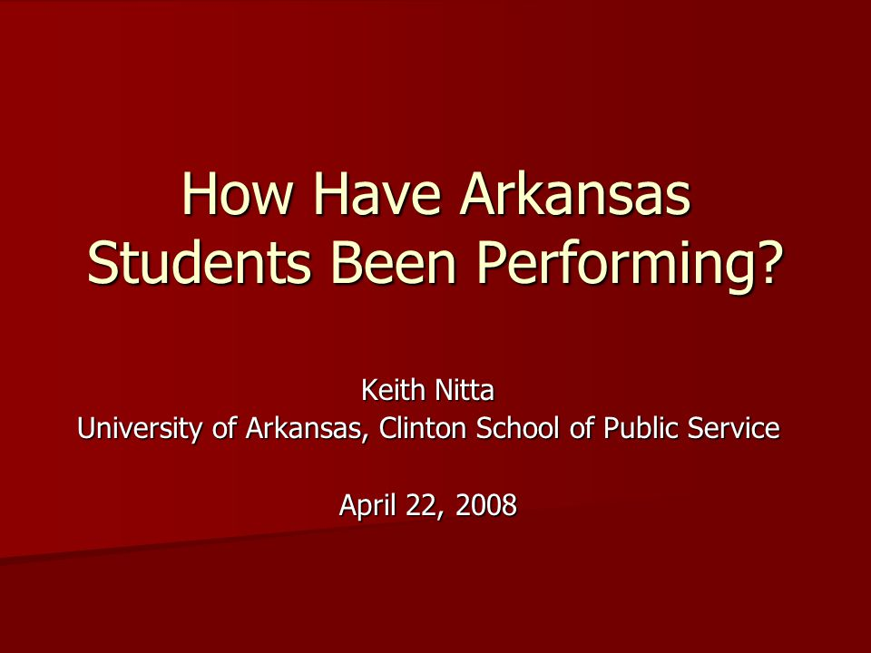 How Have Arkansas Students Been Performing.