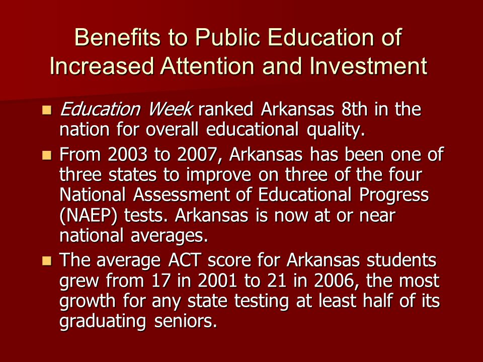 Education Week ranked Arkansas 8th in the nation for overall educational quality.