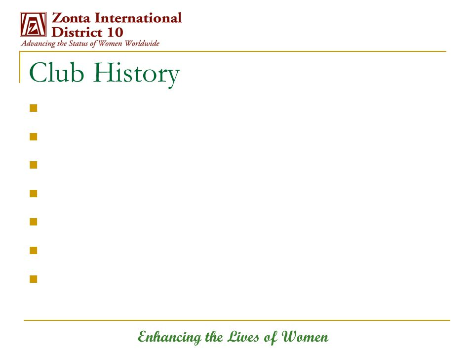 Enhancing the Lives of Women Club History
