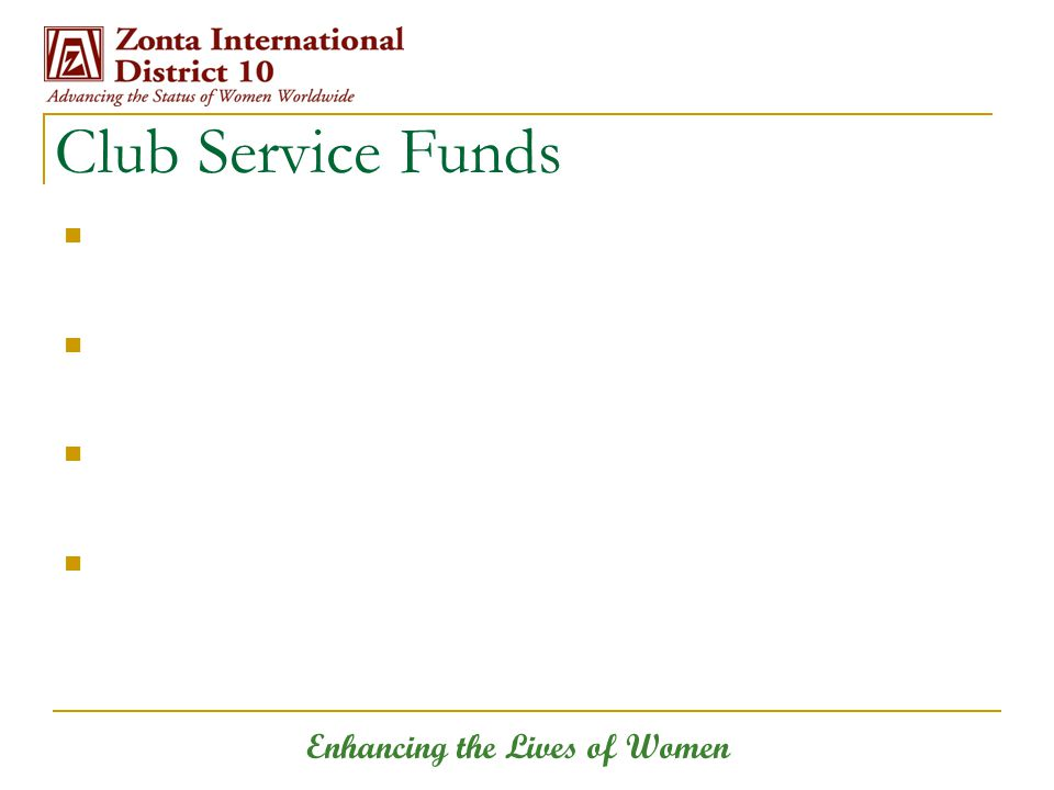 Enhancing the Lives of Women Club Service Funds