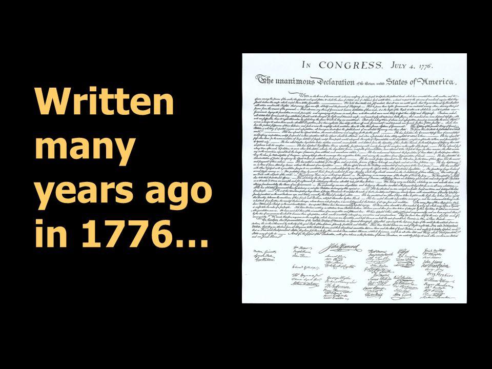 Written many years ago in 1776…