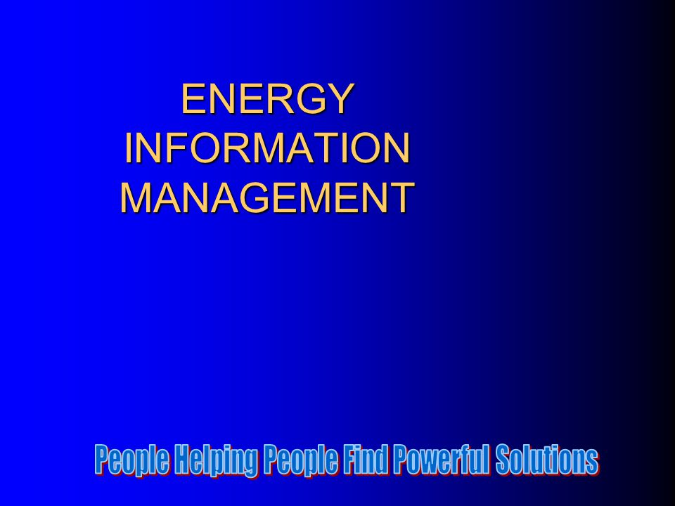 ENERGY INFORMATION MANAGEMENT