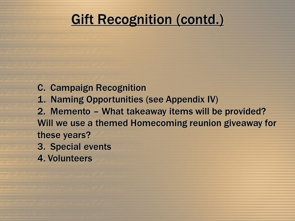 Gift Recognition (contd.) C. Campaign Recognition 1.