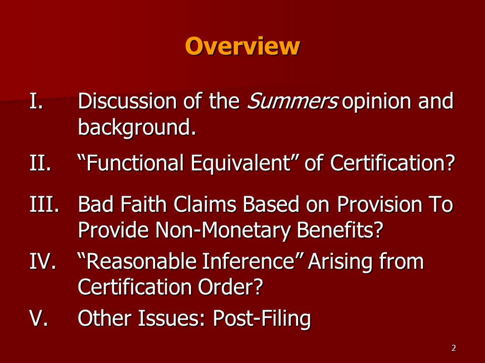 2 Overview I.Discussion of the Summers opinion and background.