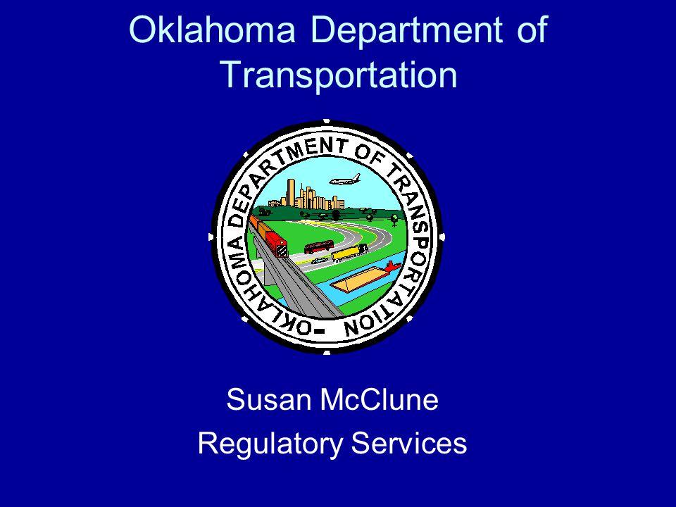 Oklahoma Department of Transportation Susan McClune Regulatory Services