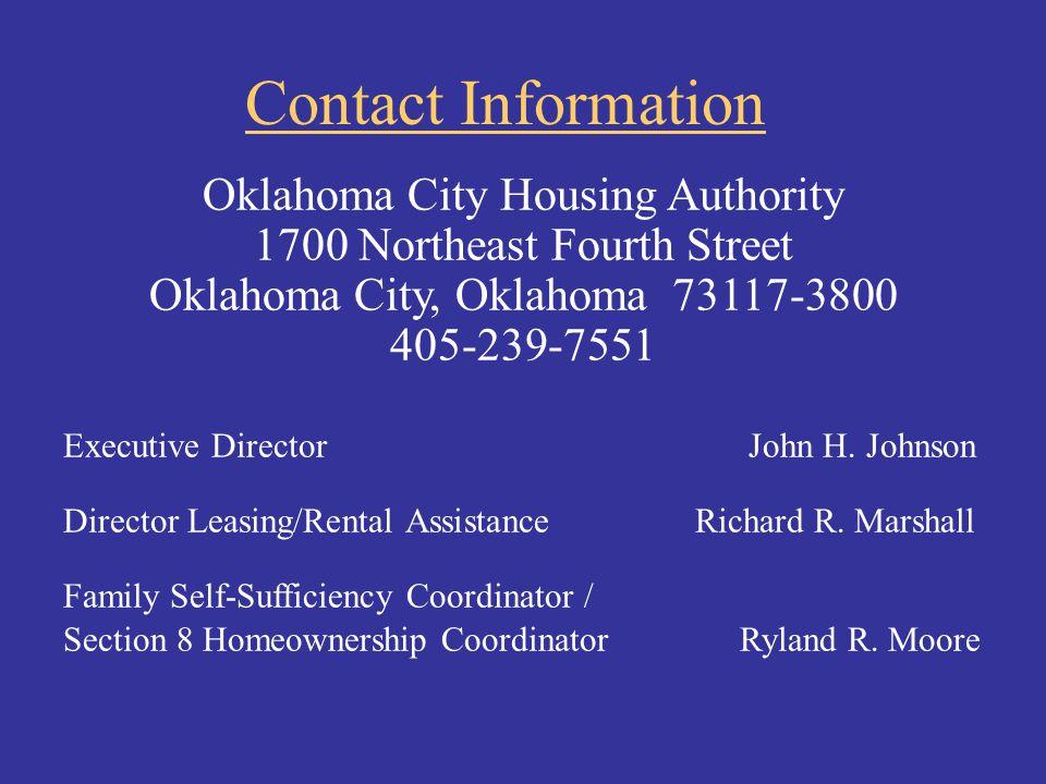 Oklahoma City Housing Authority 1700 Northeast Fourth Street Oklahoma City, Oklahoma 73117-3800 405-239-7551 Executive Director John H. Johnson Direct