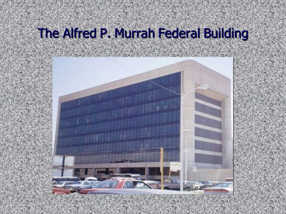 The Alfred P. Murrah Federal Building
