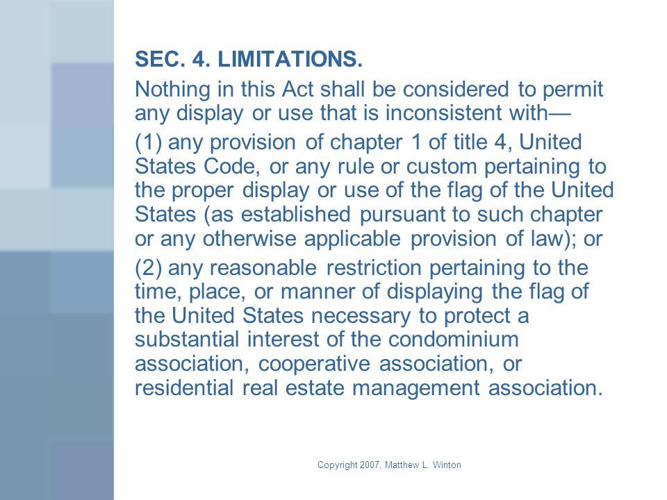 Copyright 2007, Matthew L. Winton SEC. 4. LIMITATIONS.