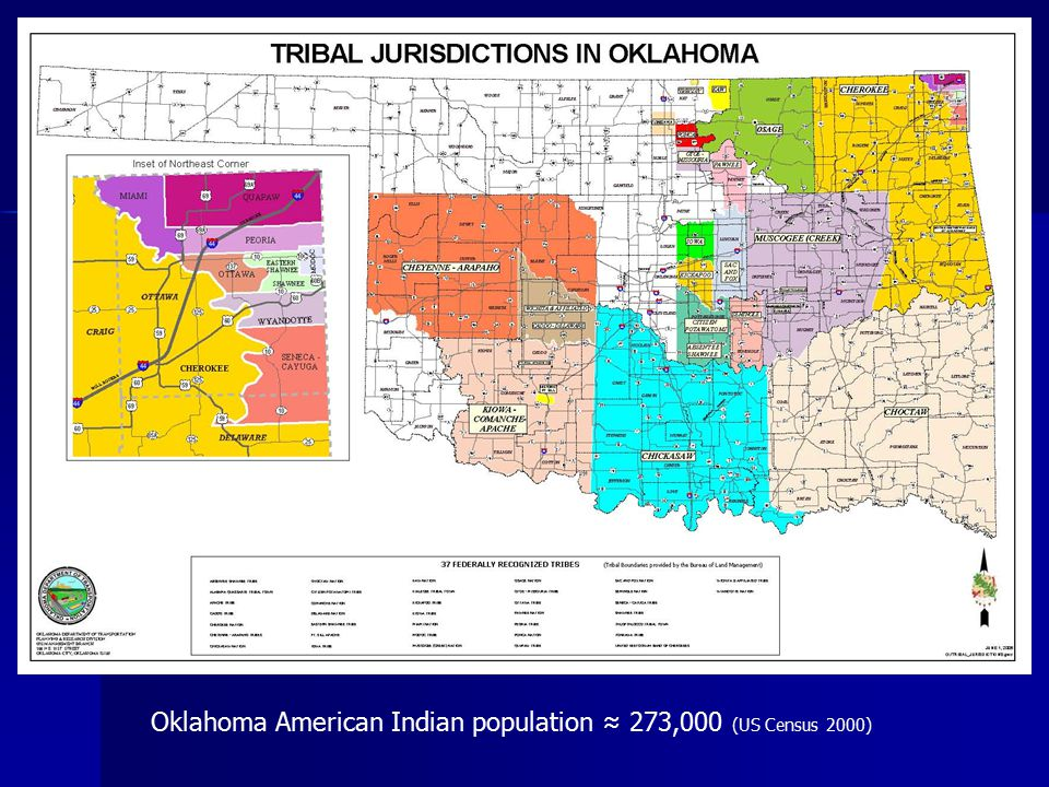 Oklahoma American Indian population ≈ 273,000 (US Census 2000)