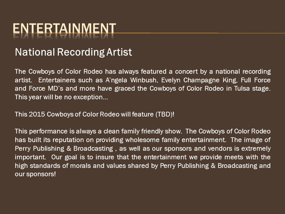 National Recording Artist The Cowboys of Color Rodeo has always featured a concert by a national recording artist.