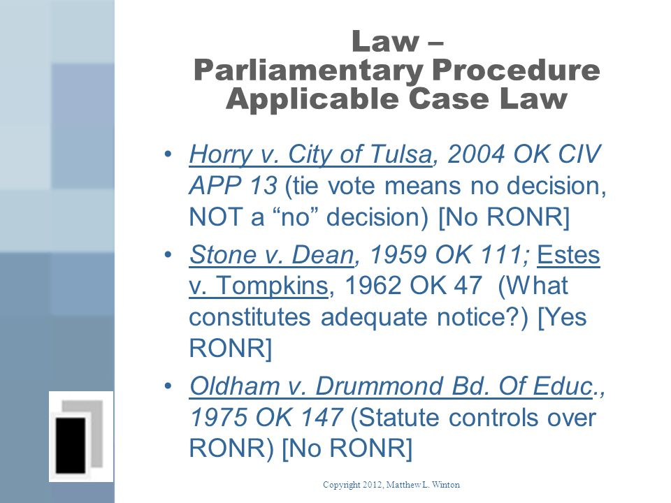 Law – Parliamentary Procedure Applicable Case Law Horry v.