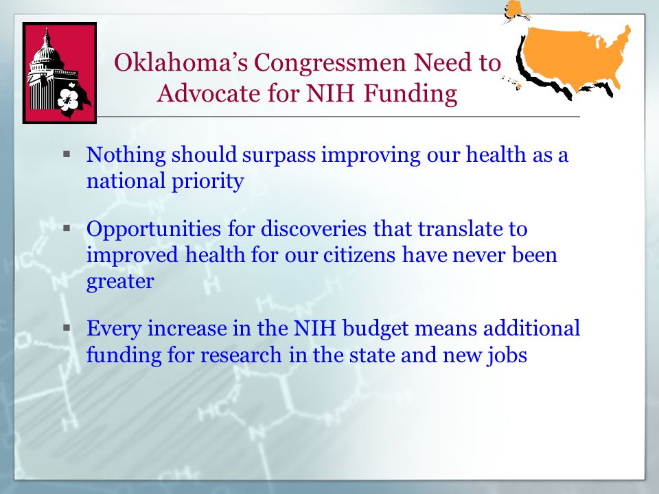 Oklahoma's Congressmen Need to Advocate for NIH Funding  Nothing should surpass improving our health as a national priority  Opportunities for disco