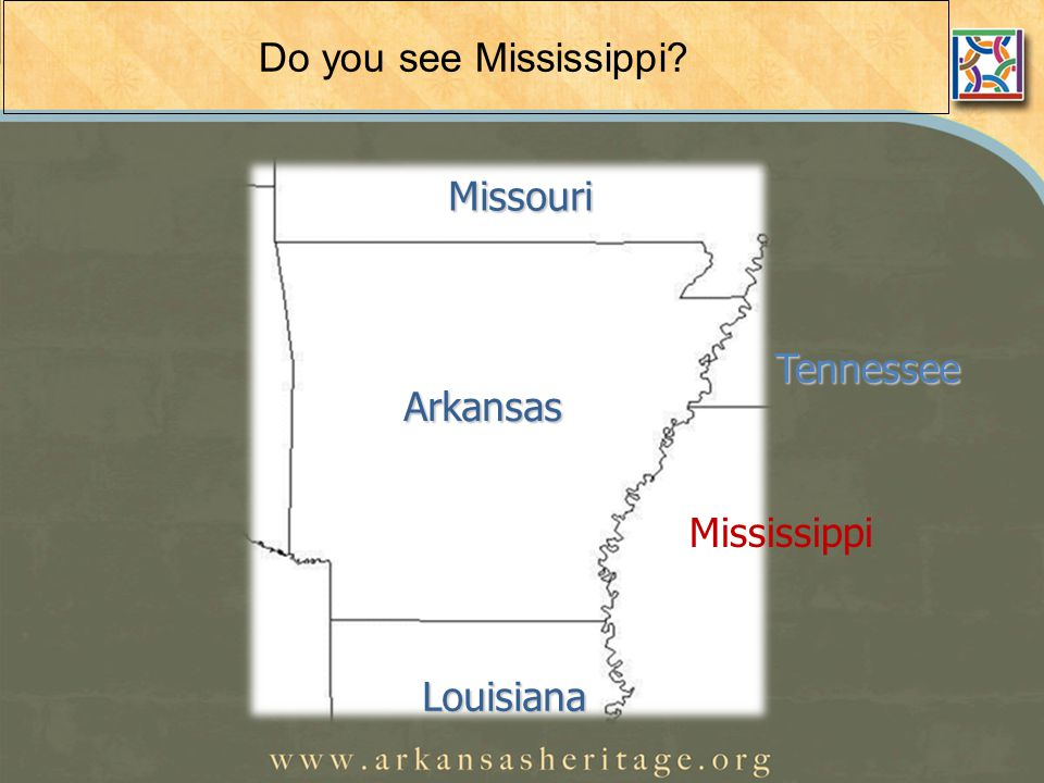 Do you see Mississippi.