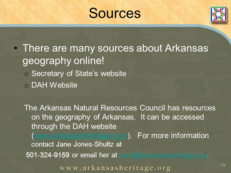 Sources There are many sources about Arkansas geography online.