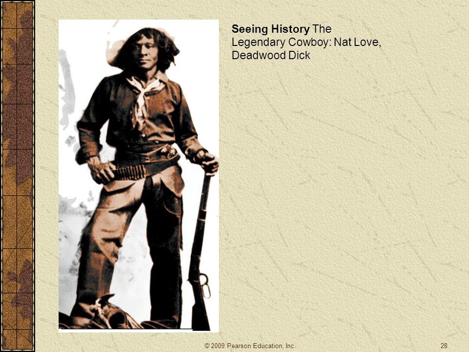 28 Seeing History The Legendary Cowboy: Nat Love, Deadwood Dick