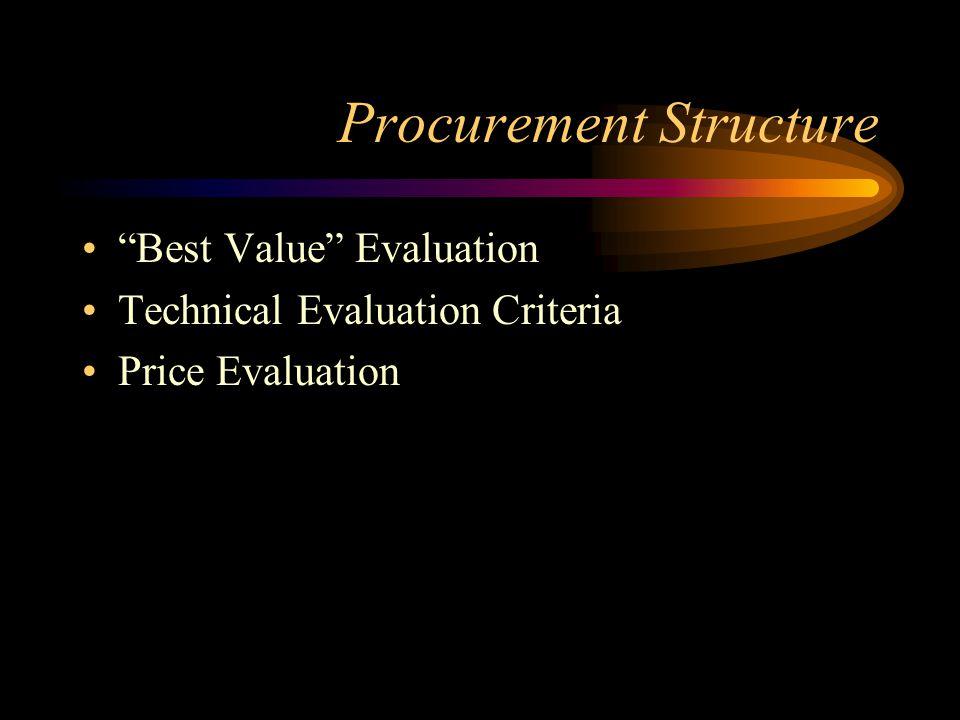 Procurement Structure Best Value Evaluation Technical Evaluation Criteria Price Evaluation