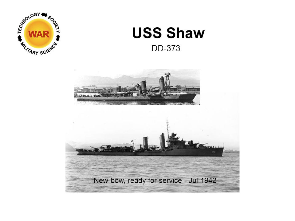 USS Shaw DD-373 New bow, ready for service - Jul 1942