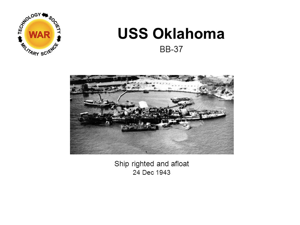 USS Oklahoma BB-37 Ship righted and afloat 24 Dec 1943