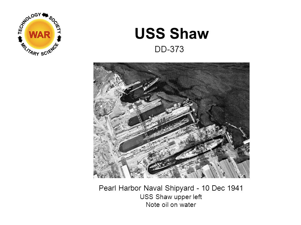 USS Shaw DD-373 Pearl Harbor Naval Shipyard - 10 Dec 1941 USS Shaw upper left Note oil on water