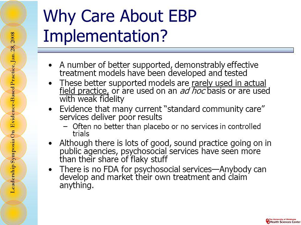 Leadership Symposia On Evidence-Based Practice, Jan. 28, 2008